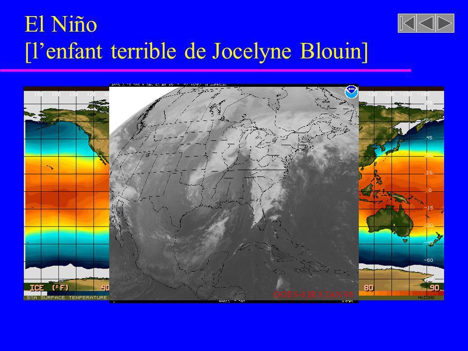 El Niño [l'enfant terrible de Jocelyne Blouin]